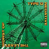 "Type O Negative ""the Least Worst Of"" CD"