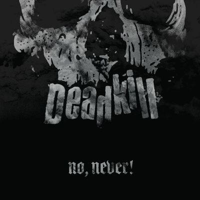 "Deadkill - ""no, never!"" lp"