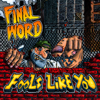 "Final Word ""Fools Like You"" CDep"