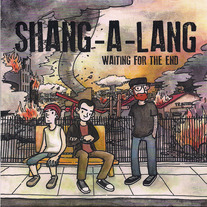 "Shang-A-Lang ""Waiting For The End"" 7"" EP"