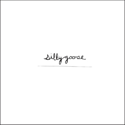Silly goose - silly goose 7""