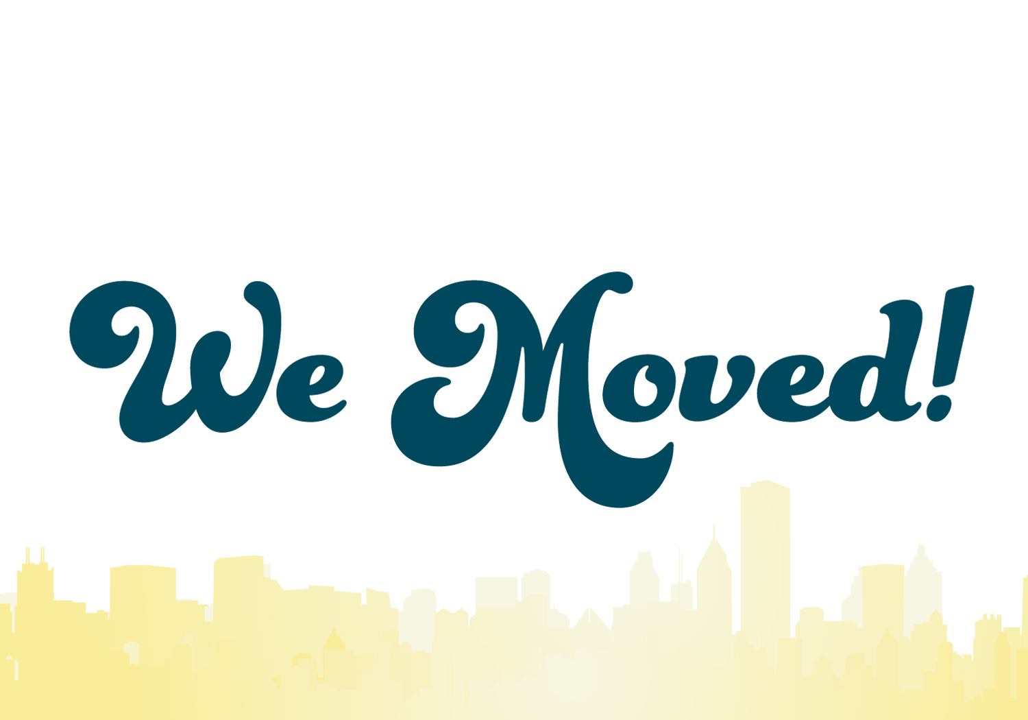 We Moved - City · 625paper · Online Store Powered by Storenvy