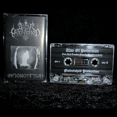 "Altar of perversion - ""from dead temples (towards the ast'ral path)"" cassette album"