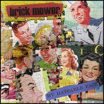 "Brick Mower ""My Hateable Face"" 12"" LP"