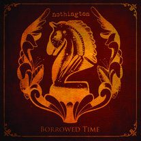 "Nothington ""Borrowed Time"" LP CCCP 151-1"