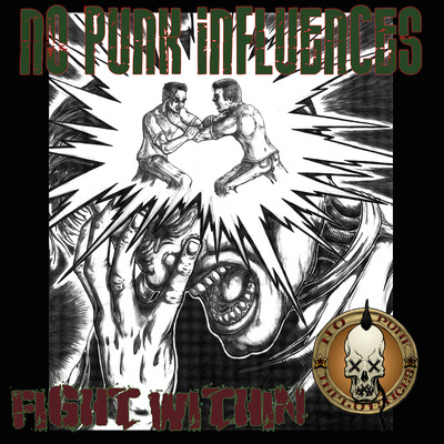 No punk influences - fight within