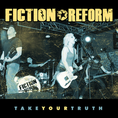 Fiction reform - take your truth (cd)