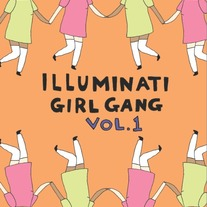 Illuminati Girl Gang Vol. 1