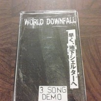 World Downfall ''3 song demo'' cassette
