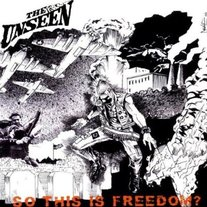 "The Unseen: ""So This Is Freedom"" LP"