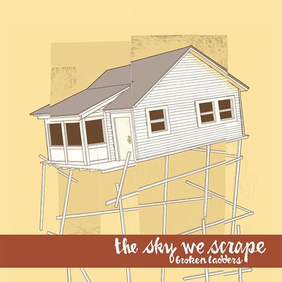 "The sky we scrape ""broken ladders"" lp"