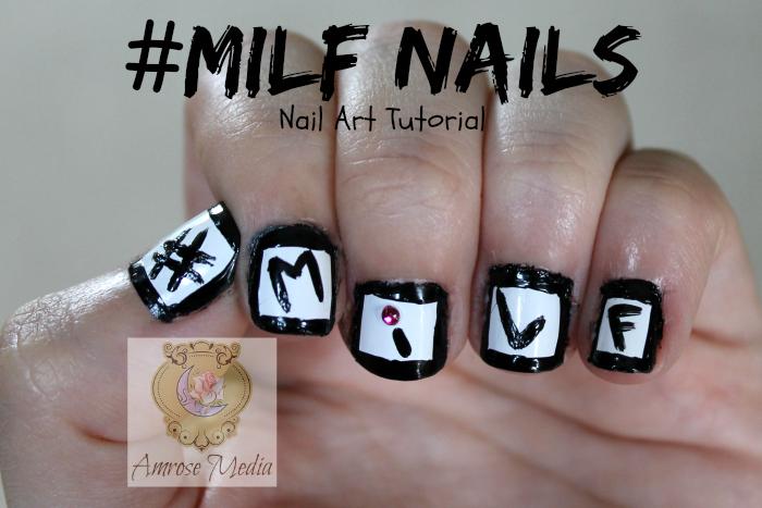 MiLF Nail Art Blog Post {Exclusive} · Amrose Media · Online Store ...