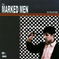 The Marked Men - On The Outside CS