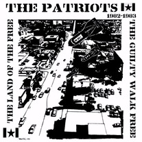 The Patriots - The Guilty Walk Free 12""
