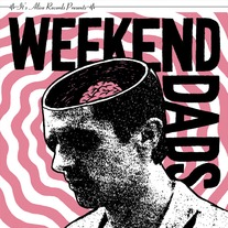 Weekend Dads 7""