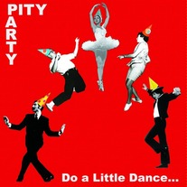 "Pity Party ""Do A Little Dance"" 7"""