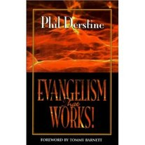 Evangelism That Works by Phil Derstine