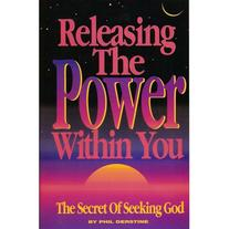 Releasing the Power Within You by Phil Derstine