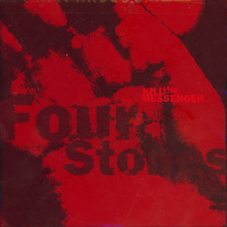 "Kill the Messenger ""Four Stones"" CD"