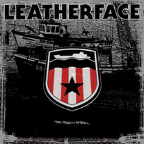"Leatherface ""The Stormy Petrel"" LP"