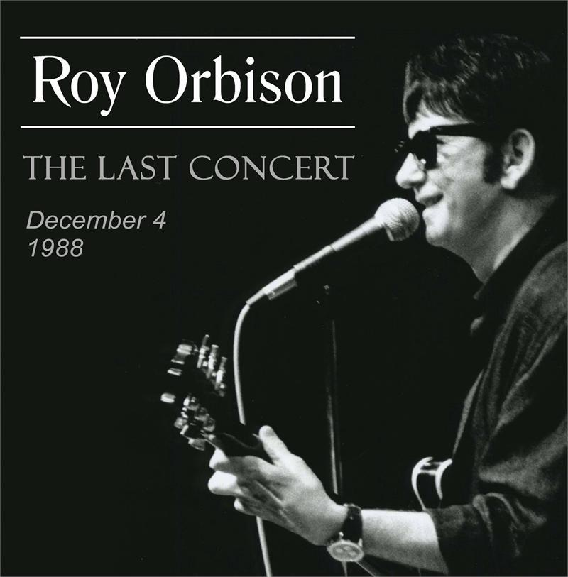 Roy Orbison The Last Concert Cd 183 Roy Orbison Online