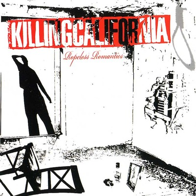 Killing california - ropeless romantics reissue (download)