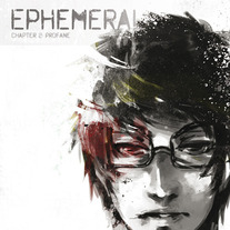 Ephemeral chapter 2: Profane (ENG)