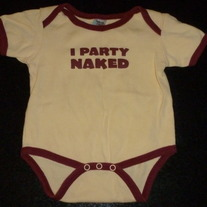 I Party Naked Onesie-Urban Smalls Size 6-12 Months
