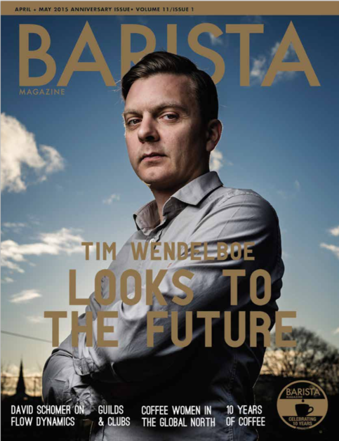 April may 2015 tenth anniversary issue barista for Anniversary magazine