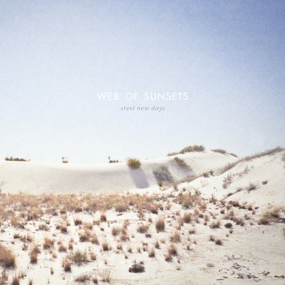 Web of sunsets - steel new days ep