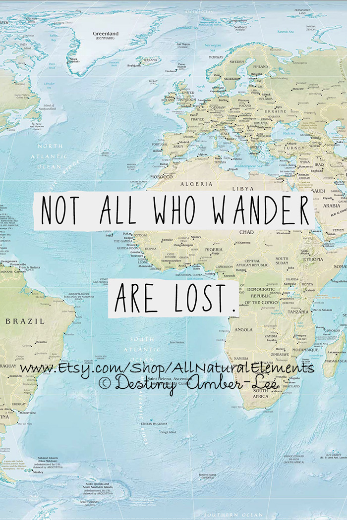 Not all who wander are lost world map quote print high quality not all who wander are lost world map quote print high quality poster thumbnail gumiabroncs Choice Image