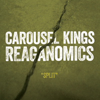 "CAROUSEL KINGS / REAGANOMICS split 7"" [limited] - Thumbnail 2"