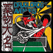 "Druglords of the Avenues ""New Drugs"" CD  CCCP 165-2 *PRE-ORDER ONLY*"