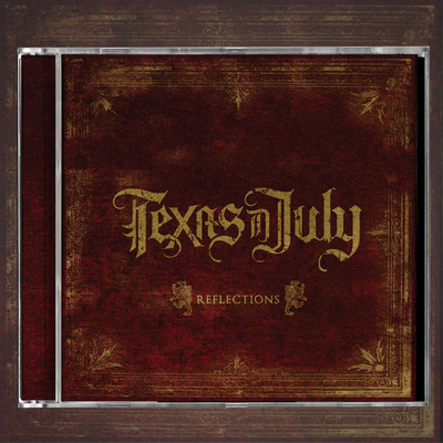 Texas in july - reflections cd