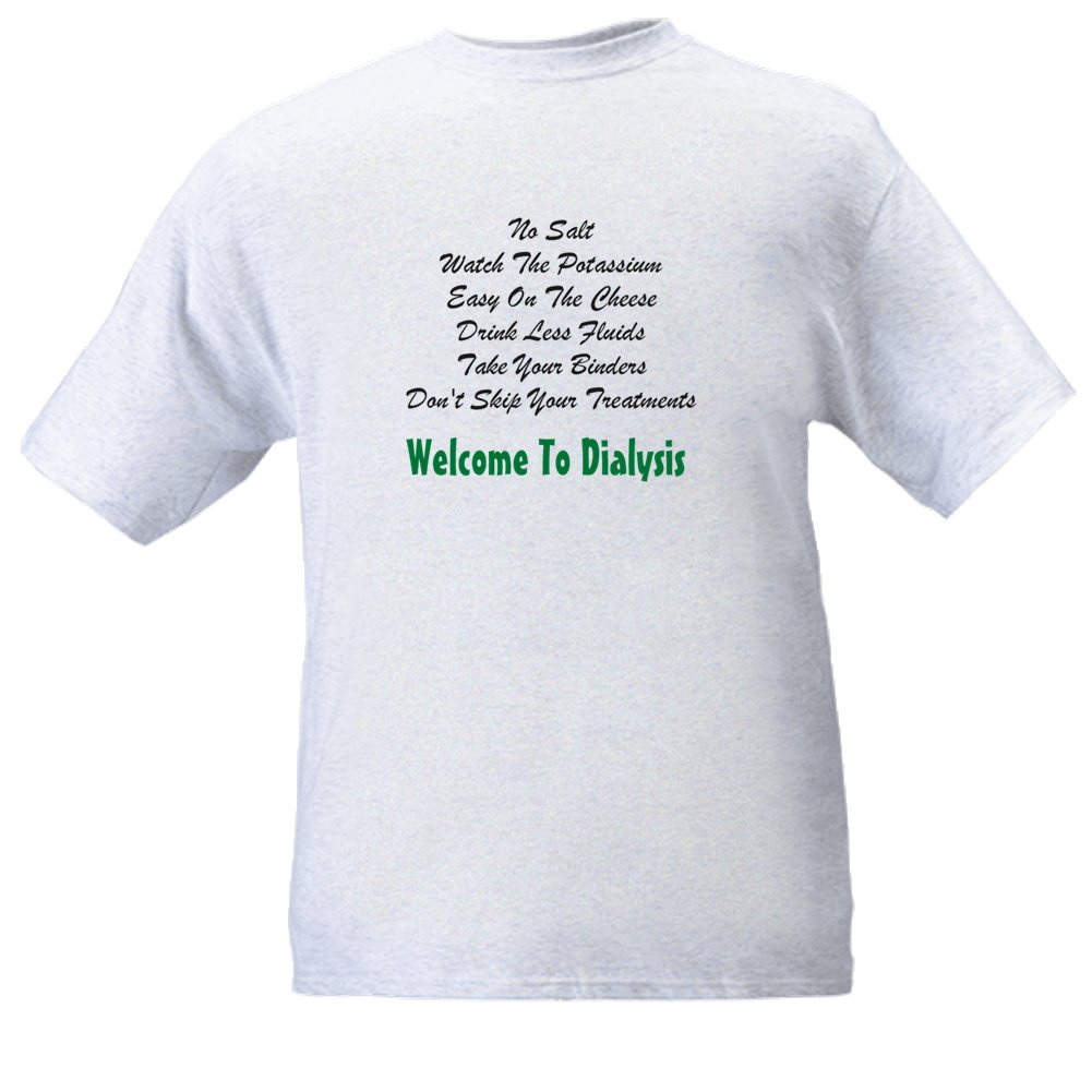 Simple Guy T Shirts Welcome To Dialysis T Shirt Online
