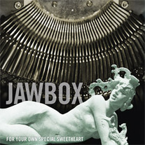 "Jawbox ""For Your Own Special Sweetheart"" LP"