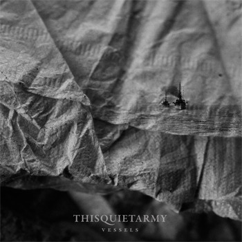 thisquietarmy - Vessels CD