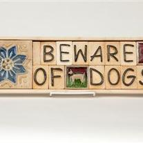 Beware of Dogs - Wall Plaque