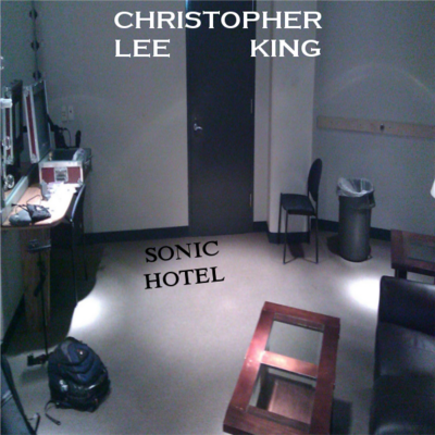 Christopher lee king - sonic hotel digital copy