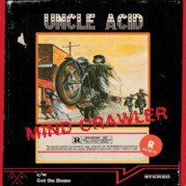 "Uncle Acid & The Deadbeats - Mind Crawler 7"" (red vinyl)"
