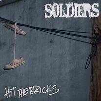 "Soldiers (members of This Is Hell) - Hit The Bricks 7"" ON SALE!"
