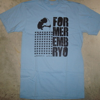 """Former Embryo"" T-Shirt"
