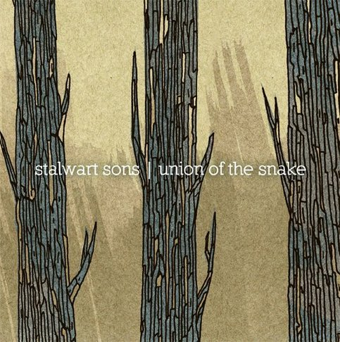 Stalwart Sons/Union of the Snake split 7""