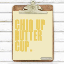 Chin Up Butter Cup 8x10 Art Print