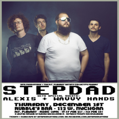 Stepdad w/ alexis + wavvy hands 12/1 (same price for everyone)