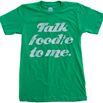 Talk Foodie To Me T-Shirt