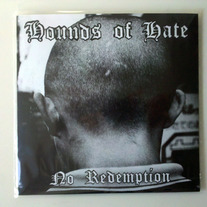 "Hounds Of Hate ""No Redemption"" 7"""