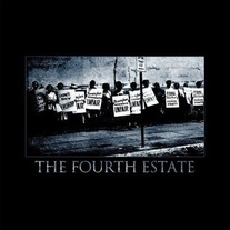 "The Fourth Estate ""The Fourth Estate"" 7"""