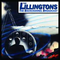 "The Lillingtons ""The Backchannel Broadcast"" CD  CCCP 106-2"