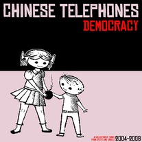 "Chinese Telephones - ""Democracy"" LP"